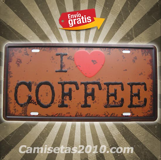 PLACA METALICA VINTAGE MATRICULA ME ENCANTA EL CAFE I LOVE COFFE